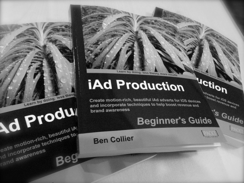 Ben Collier's book, iAd Production a Beginner's Guide
